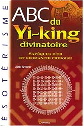 ABC du yi-king divinatoire par Alain Gesbert