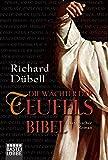 'Die Wächter der Teufelsbibel: Historischer Roman' von Richard Dübell