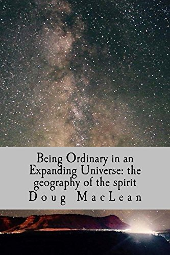 being-ordinary-in-an-expanding-universe-the-geography-of-the-spirit-english-edition