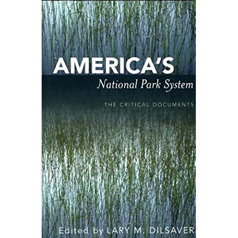 America's National Park System: The Critical Documents - Park System