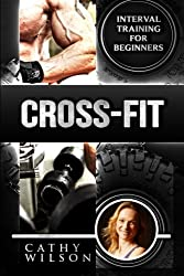 Cross-Fit: Interval Training for Beginners