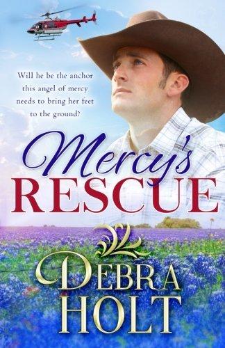Mercy's Rescue by Debra Holt (2015-08-10)