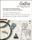Les ensembles funéraires du Bronze final et de La Tène ancienne des Martres-d'Artière (Puy-de-Dôme)