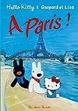 Hello Kitty, Gaspard et Lisa à Paris (TP)