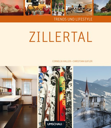 Trends & Lifestyle Zillertal