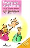 Telecharger Livres Preparer son accouchement Faire un projet de naissance (PDF,EPUB,MOBI) gratuits en Francaise
