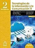 Tecnologías de la Información y la Comunicación 2º Bachillerato - 9788490673669