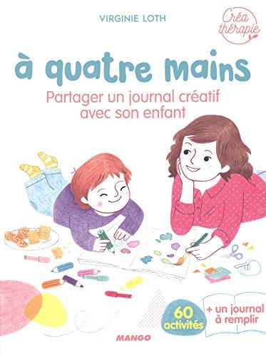 A quatre mains : partager un journal créatif avec son enfant