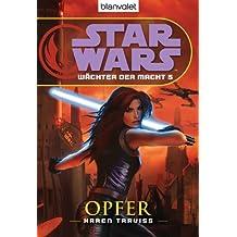 Star Wars Wächter der Macht 5: Opfer