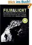 Film & Licht: Die Geschichte des Film...