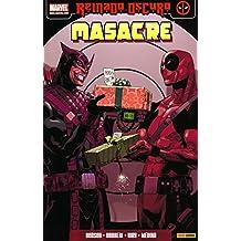 Masacre 3. Reyes Suicidas. Reinado Oscuro - 2ª Edición
