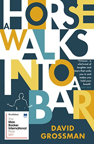 man booker international 2017 shortlist a horse walks into a bar