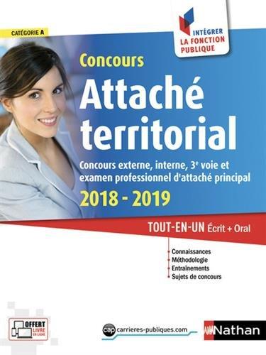 Concours Attaché territorial 2018-2019 (Catégorie A). Tout en un écrit + oral par Joëlle Gauthier