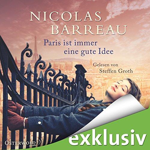 Buchseite und Rezensionen zu 'Paris ist immer eine gute Idee' von Nicolas Barreau