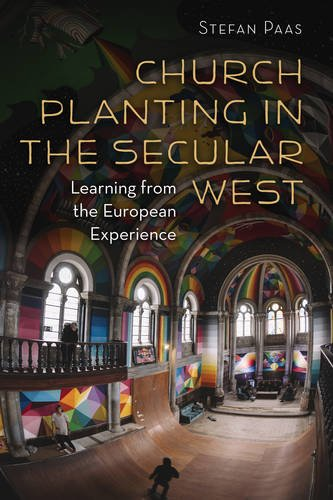 church-planting-in-the-secular-west-learning-from-the-european-experience-gospel-and-our-culture-ser