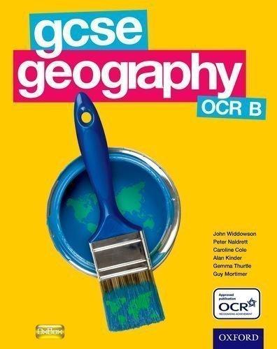 gcse-geography-ocr-b-student-book-gcse-ocr-b-by-widdowson-john-cole-caroline-kinder-alan-naldrett-pe
