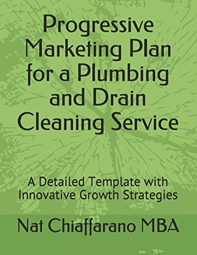 Progressive Marketing Plan for Plumbing and Drain