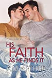 His Faith As He Finds It: (Perspectives #5) (English Edition)