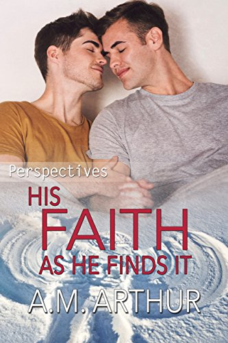 His Religion As He Finds It: (Perspectives #5) (English Edition)