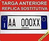 Targa Auto Replica Sostitutiva in Alluminio Anteriore Personalizzabile Codice della Strada Art.102 D.LGS. 30/4/1992 n.285 per COMUNICARE Numero di Targa: email: publi2000@Libero.it TEL.3282918072
