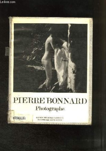 Pierre Bonnard, photographe