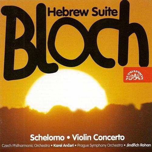 Schelomo;Concerto Pour Violon;Suite Hebraique