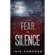 Fear the Silence (DI Angus Henderson 3)