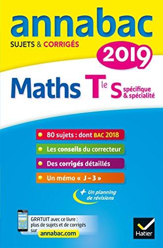 Annales Annabac 2019 Maths Tle S spécifique & spécialité: sujets et corrigés du bac Terminale S par Hervé Kazmierczak