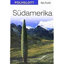 Südamerika: Apa Guide mit Reisemagazin