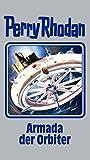 Produkt-Bild: Perry Rhodan / Armada der Orbiter (Perry Rhodan Silberband)