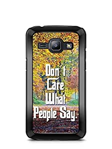 YuBingo Don't Care What People Say Designer Mobile Case Back Cover for Samsung Galaxy J1