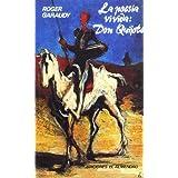 La Poesía Vivida: Don Quijote (Relatos andalusíes)