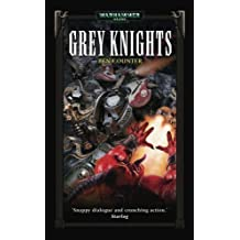 Grey Knights (Warhammer 40,000: Grey Knights) by Counter, Ben (2004)