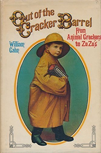 out-of-the-cracker-barrel-the-nabisco-story-from-animal-crackers-to-zuzus