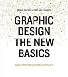 Graphic Design: The New Basics, Revised and Updated