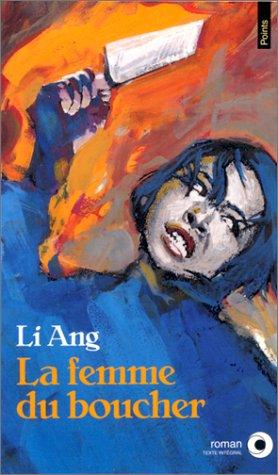 La Femme du boucher par Ang Li