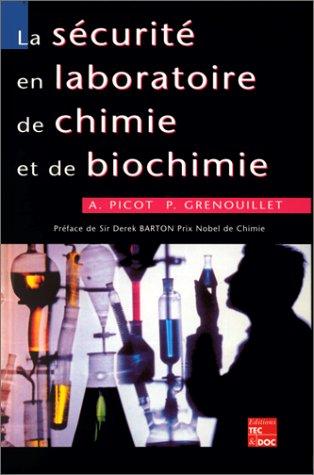La sécurité en laboratoire de chimie et de biochimie