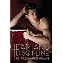 Damian's Discipline (Collars & Cuffs Book 5) (English Edition)