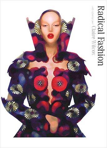 Radical Fashion par Collectif, Claire Wilcox