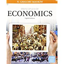 Principles of Economics + Mindtap Economics, 2 Terms - 12 Months Access Card