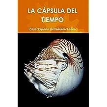 La Cápsula del Tiempo (Entre Huracanes, De Castaño a Oscuro, la cápsula del tiempo nº 3)