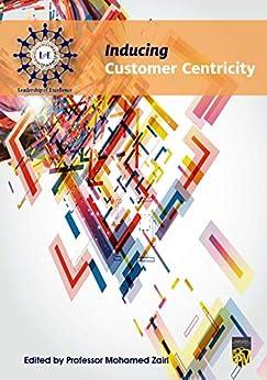 Libros Descargar Gratis Inducing Customer Centricity PDF Gratis Descarga