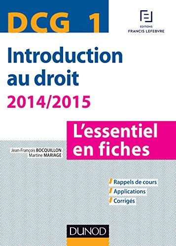 DCG 1 - Introduction au droit - 2014/2015 - 6e éd. - L'essentiel en fiches: L'essentiel en fiches