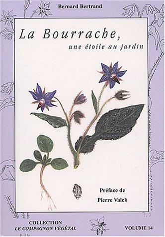 La bourrache : Une étoile au jardin ! par Bernard Bertrand