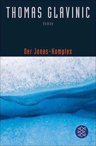 Der Jonas-Komplex: Roman (2015 Tagebuch-seite Ein Tag)