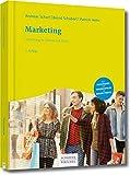 Marketing: Einführung in Theorie und Praxis