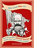 #7: What Would Marx Do?