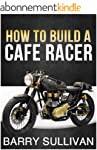 How to Build Your Own Cafe Racer (Eng...