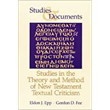 Studies in the Theory and Method of New Testament Textual Criticism (Studies & Documents)