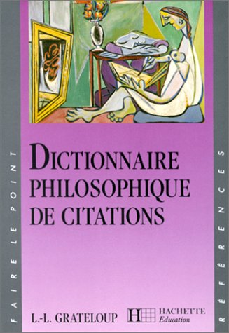 Dictionnaire philosophique de citations